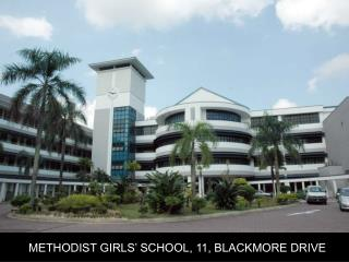 METHODIST GIRLS' SCHOOL, 11, BLACKMORE DRIVE