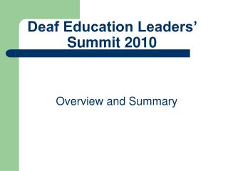 Deaf Education Leaders� Summit 2010