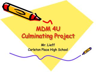 MDM 4U Culminating Project