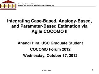 Integrating Case-Based, Analogy-Based, and Parameter-Based Estimation via Agile COCOMO II