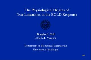 The Physiological Origins of Non-Linearities in the BOLD Response