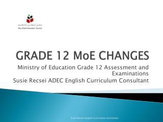 GRADE 12  MoE  CHANGES