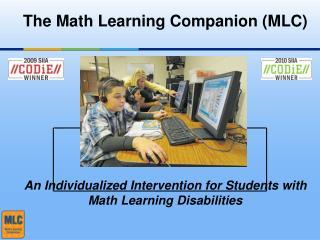 The Math Learning Companion (MLC)