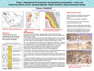 Facies,  Depositional Environments and Sandstone Composition   of the Late  Ordovician Glacio- fluvial  Sanamah Member,