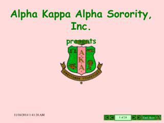 Alpha Kappa Alpha Sorority, Inc. presents