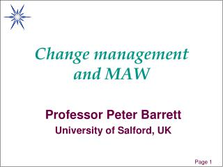 Change management and MAW