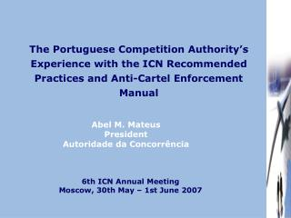 The Portuguese Competition Authority�s