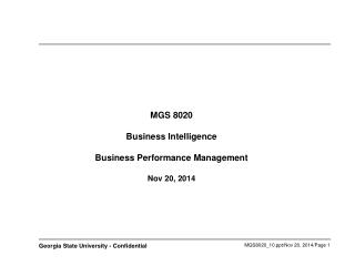 MGS 8020 Business Intelligence  Business Performance Management Nov 20, 2014
