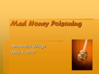 Mad Honey Poisoning