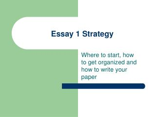 Essay 1 Strategy