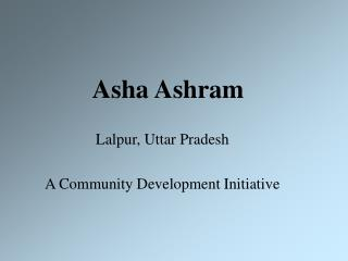 Asha Ashram