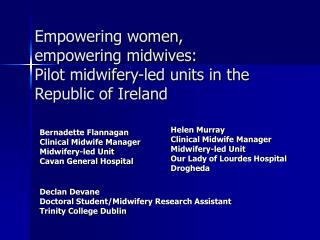 Empowering women, empowering midwives: Pilot midwifery-led units in the Republic of Ireland