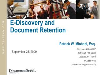 E-Discovery and Document Retention