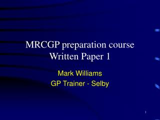 MRCGP preparation course Written Paper 1