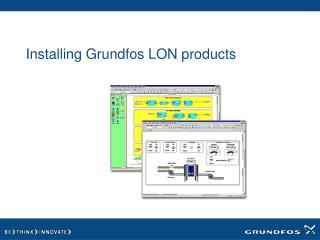 Installing Grundfos LON products