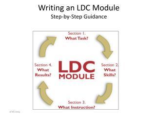 Writing  an LDC Module Step-by-Step Guidance