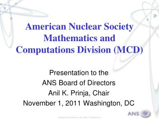 American Nuclear Society Mathematics and Computations Division (MCD)