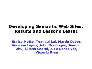 Developing Semantic Web Sites: Results and Lessons Learnt