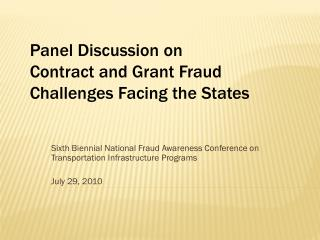 Sixth Biennial National Fraud Awareness Conference on Transportation Infrastructure Programs