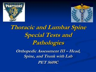 Thoracic and Lumbar Spine Special Tests and Pathologies
