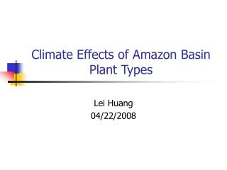 Climate Effects of Amazon Basin Plant Types