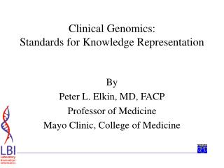 Clinical Genomics: Standards for Knowledge Representation