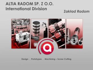 ALTIA RADOM SP. Z O.O. International Division