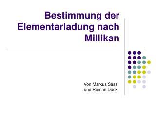 Bestimmung der Elementarladung nach Millikan
