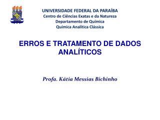 ERROS E TRATAMENTO DE DADOS ANAL�TICOS
