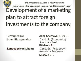 Development of  a  marketing plan to attract foreign investments to the company