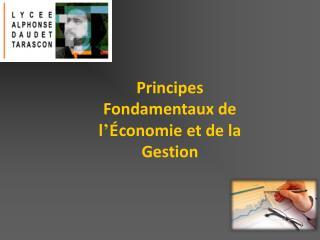 Principes Fondamentaux de l � � conomie et de la Gestion