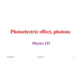 Photoelectric effect, photons