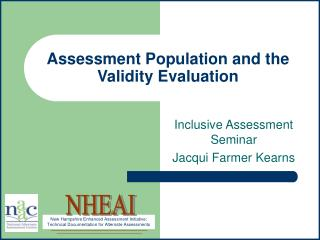 Assessment Population and the Validity Evaluation