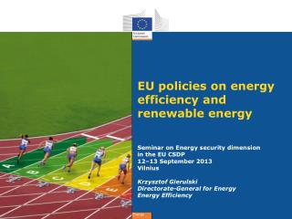 EU policies on energy efficiency and renewable energy