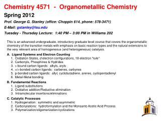 Chemistry 4571-Organometallic Chemistry Spring 2012