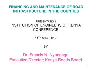 FINANCING AND MAINTENANCE OF ROAD INFRASTRUCTURE IN THE COUNTIES