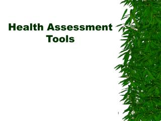 Health Assessment Tools