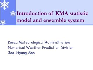 Introduction of KMA statistic model and ensemble system