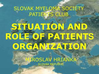 SLOV AK  MYEL O M A  S OCIETY PATIENT S CLUB