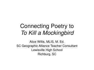 Connecting Poetry to  To Kill a Mockingbird