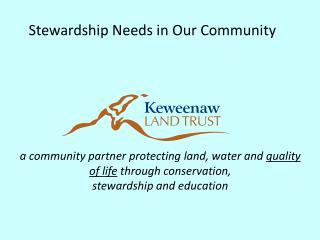 a community partner protecting land, water and  quality of life  through conservation,
