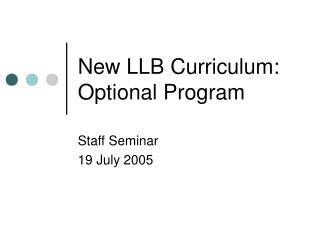 New LLB Curriculum:  Optional Program