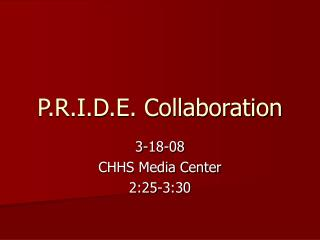 P.R.I.D.E. Collaboration