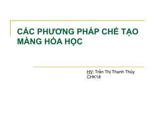 C�C PH??NG PH�P CH? T?O M�NG H�A H?C