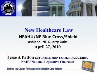 New Healthcare Law  NEAHU