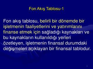 Fon Akis Tablosu-1