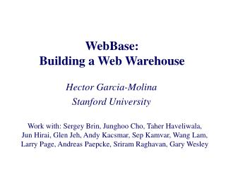 WebBase: Building a Web Warehouse