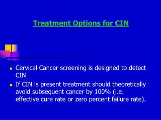 Treatment Options for CIN