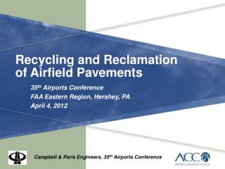 Recycling and Reclamation of Airfield Pavements