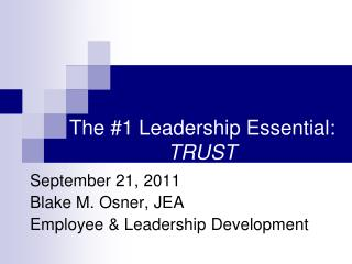 The #1 Leadership Essential:  TRUST